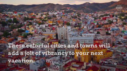 The World's 11 Most Colorful Cities and Towns